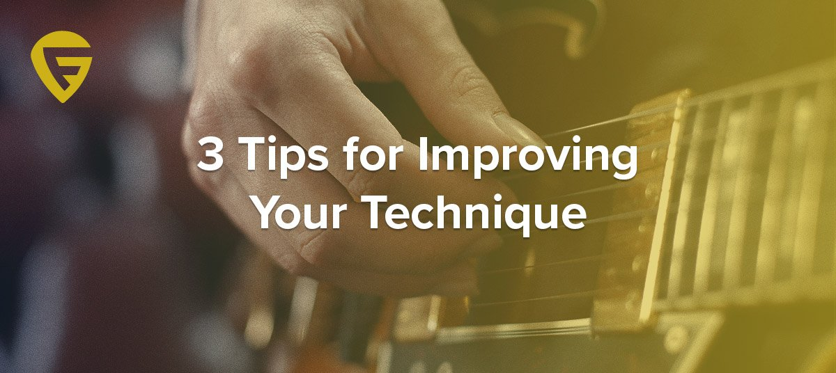 3 Tips for Improving Your Technique