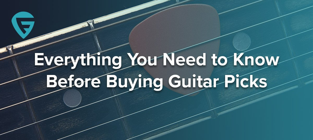 Everything You Need to Know Before Buying Guitar Picks