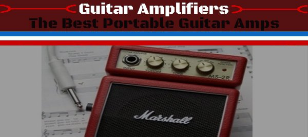 The-Best-Portable-Guitar-Amps-1