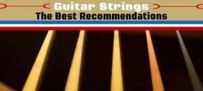 The Best Guitar Strings – Reviews And Recommendations For Beginners