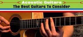 The Top 31 Acoustic Guitars And Brands! What It Takes To Find A Good Sounding Instrument?
