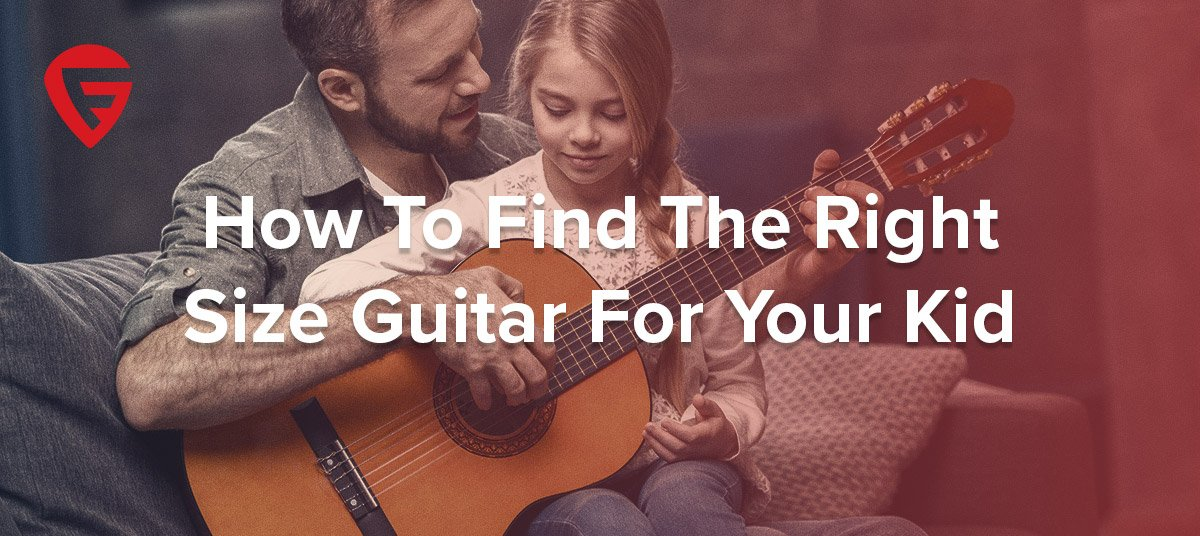 how-to-find-the-right-size-guitar-for-your-kid