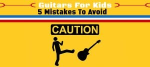 5 Things to Avoid When Shopping For Kids Guitars