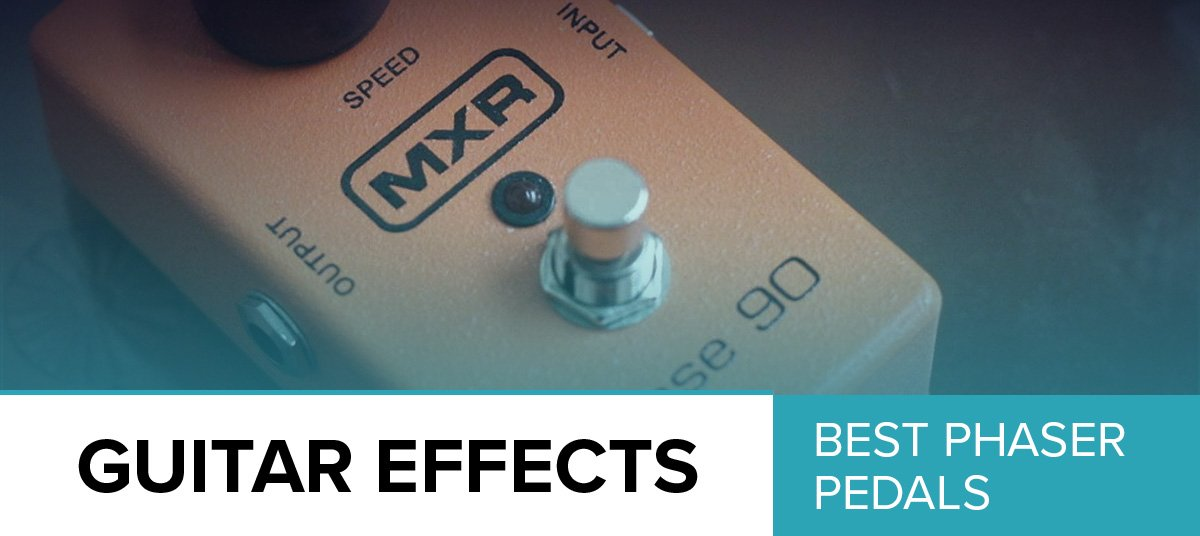 the-best-phaser-pedals