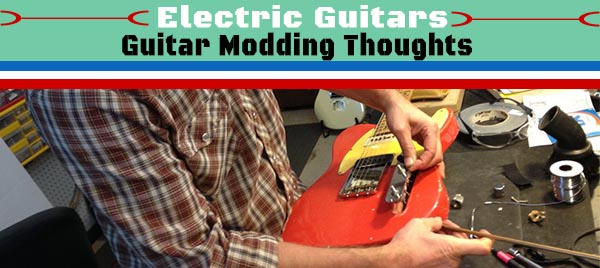 guitar-modding-is-it-worth-it