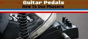 How To Best Use The Phaser Pedal?
