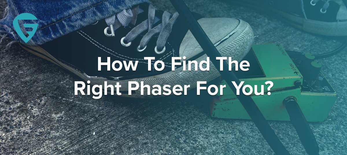 finding-the-right-phaser-600x268