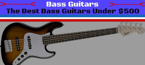 6 best bass guitars under 500 2017 reviews. Black Bedroom Furniture Sets. Home Design Ideas