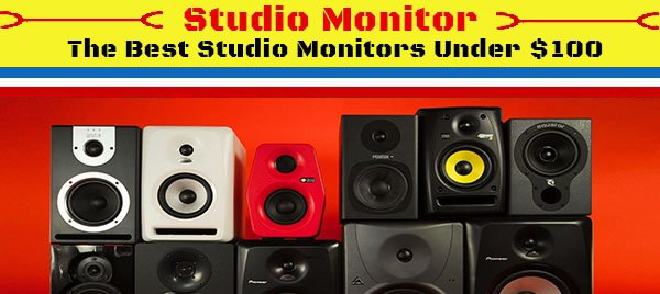 The-Best-Studio-Monitor-Under-100